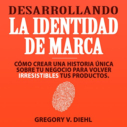 Desarrollando la Identidad de Marca [Brand Identity Breakthrough] audiobook cover art