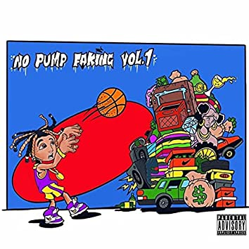 No PUMP Faking, Vol. 1