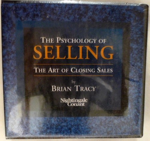 The Psychology of Selling/ The Art of Closing Sales