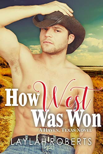 How West Was Won by Laylah Roberts