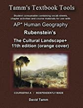 The Cultural Landscape 11th edition+ Student Workbook: Relevant Daily Assignments Tailor Made for the Rubenstein Text (Tamm's Textbook Tools)