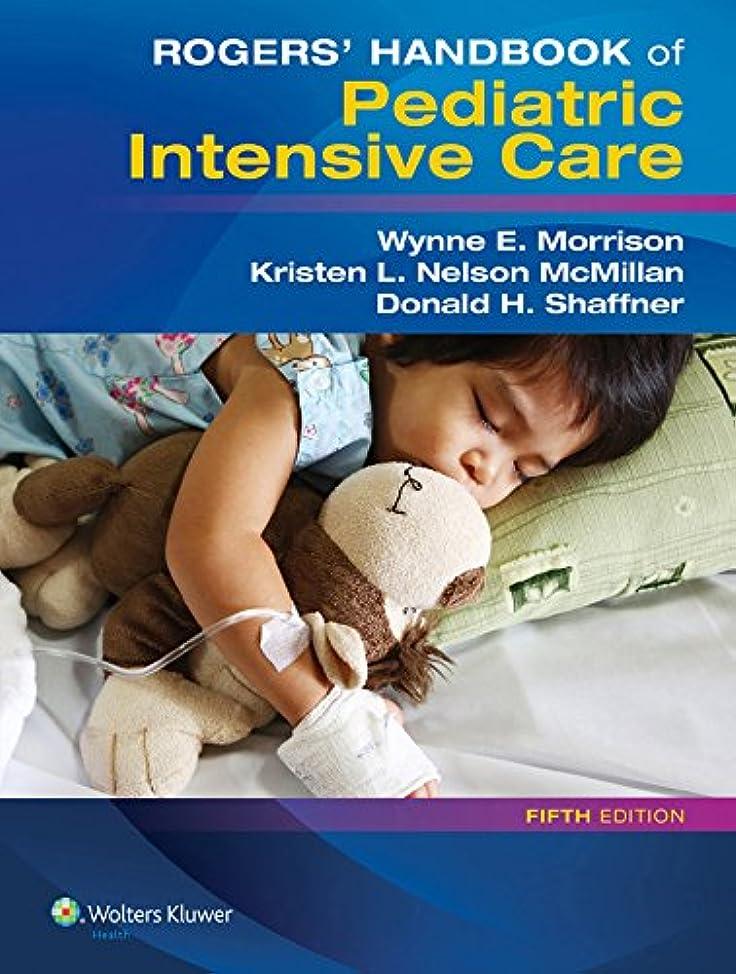 から聞く競争アグネスグレイRogers' Handbook of Pediatric Intensive Care (English Edition)
