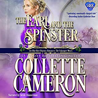 The Earl and the Spinster     Conundrums of the Misses Culpepper, Book 1              By:                                                                                                                                 Collette Cameron                               Narrated by:                                                                                                                                 Stevie Zimmerman                      Length: 6 hrs and 23 mins     71 ratings     Overall 4.4