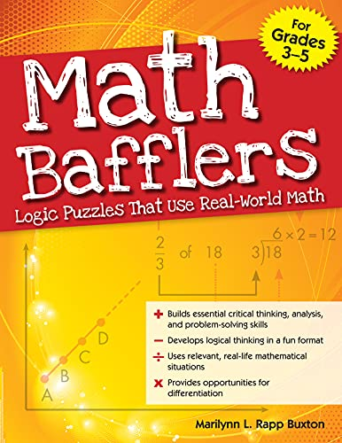 Math Bafflers Book 1 Logic Puzzles That Use Real World Math Grades 3 5