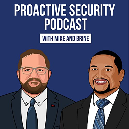 Proactive Security Podcast Podcast By The Healthcare Security Cast Brine Hamilton cover art