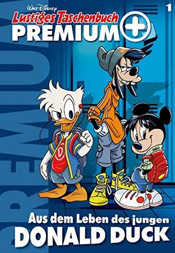Lustiges Taschenbuch Premium Plus 01: Aus dem Leben des jungen Donald Duck