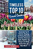 Amsterdam: Timeless Top 10 Travel Guides (English Edition)