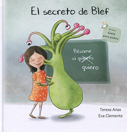 El secreto de Blef: Bésame si quiero (Los tentáculos de Blef)