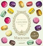 Macarons Ladurée version anglaise: Edition en anglais