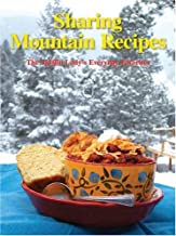 Sharing Mountain Recipes: The Muffin Lady's Everyday Favorites