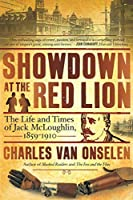 Showdown at the Red Lion (the Life and Time of Jack McLoughlin)