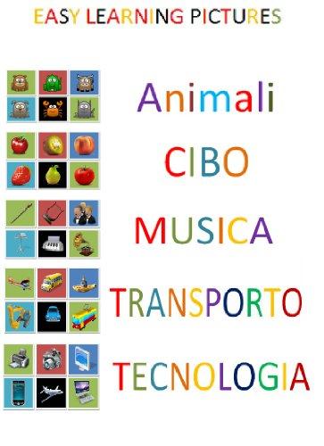 Diccionario Visual de Italiano. (Easy Learning Pictures. Vol. 31)