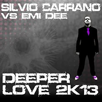 Deeper Love (2k13 Re-Work)