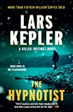 The Hypnotist: A novel (Killer Instinct Book 1)