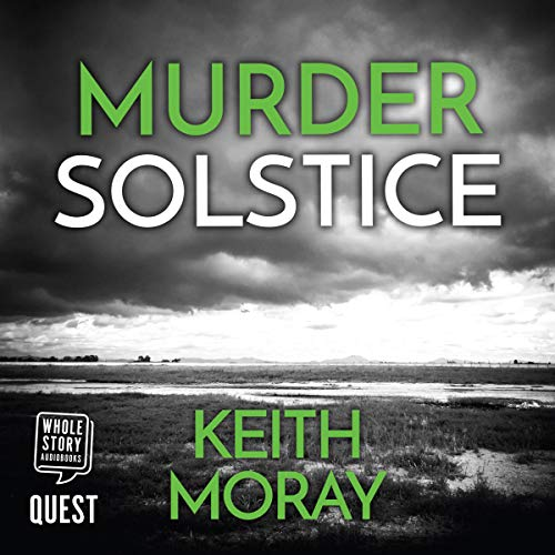 Murder Solstice     Death Stalks the Island...              De :                                                                                                                                 Keith Moray                               Lu par :                                                                                                                                 David McCallion                      Durée : 7 h et 51 min     Pas de notations     Global 0,0