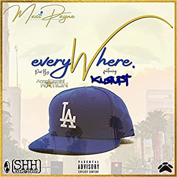 Everywhere (feat. Kurupt)