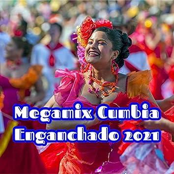 Megamix Cumbia Enganchados 2021