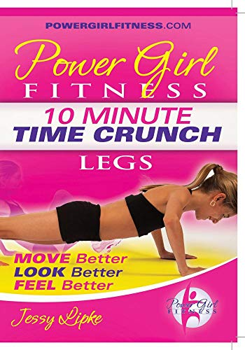 Power Girl Fitness – Time Crunch – 10 Minute LEGS Workout DVD