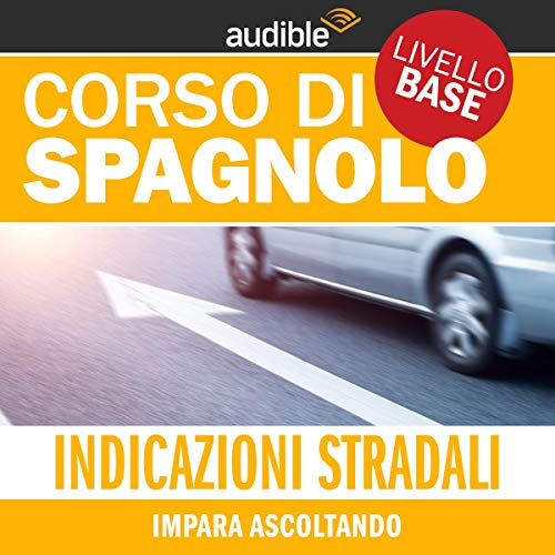 Indicazioni stradali - Impara ascoltando copertina