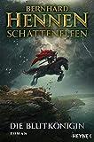 Schattenelfen - Die Blutkönigin: Roman