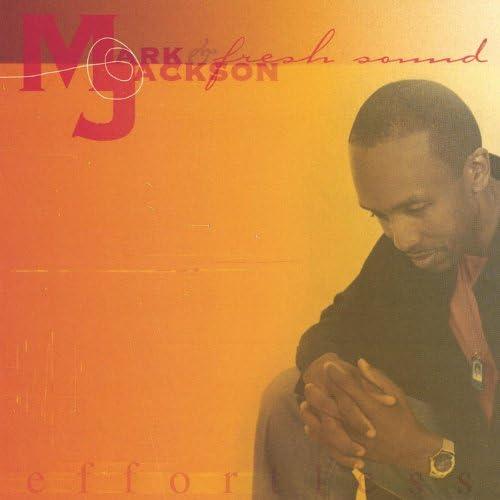 Mark Jackson & Fresh Sound