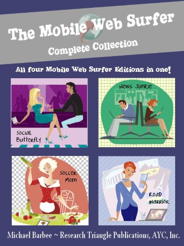 The Mobile Web Surfer - Your Kindle Browser Homepage: Complete Collection (Kindle Apps #5) (English Edition)