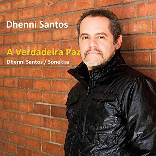 Dhenni Santos feat. Léo de Freitas & Sonekka