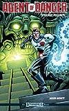 Agent of D.A.N.G.E.R: Strange Polarity