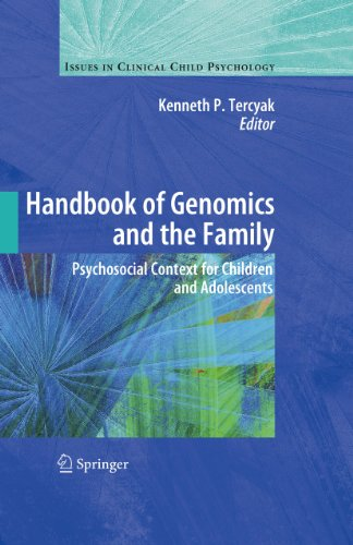 Handbook of Genomics and the Family: Psychosocial Context for Children and Adolescents (Issues in Cl