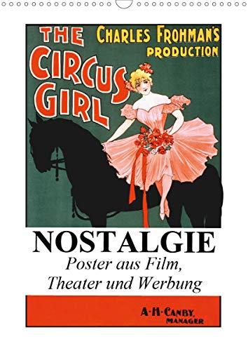 NOSTALGIE Poster aus Film, Theater und Werbung (Wandkalender 2021 DIN A3 hoch)