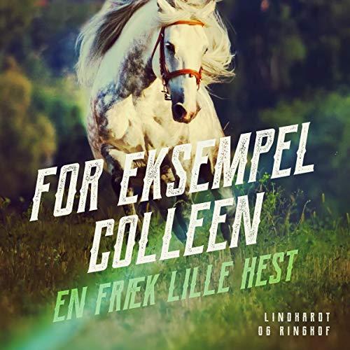 For eksempel Colleen - en fræk lille hest Titelbild