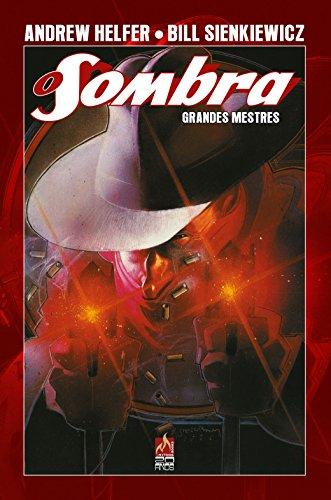 O Sombra Grandes Mestres - Andrew Helfer e Bill Sienkiewicz - Volume 2