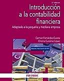 Introducción a la contabilidad financiera: Adaptado a la pequeña y mediana empresa (Economía y Empresa)