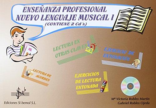 Enseñanza profesional : nuevo lenguaje musical 1