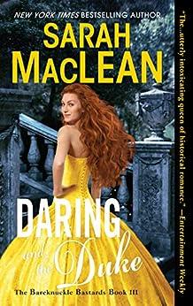 Daring and the Duke: The Bareknuckle Bastards Book III by [Sarah MacLean]