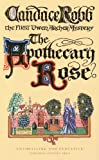 The Apothecary Rose: The First Owen Archer Mystery
