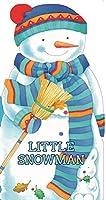 Little Snowman (Mini People Shape Books)