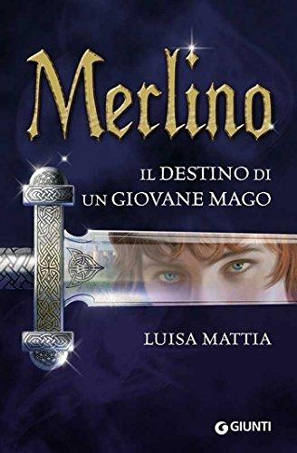 Luisa Mattia - Merlino. Il destino di un giovane mago (Seriali) (2013)