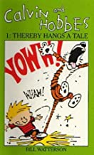 Calvin And Hobbes Volume 1 `A': The Calvin & Hobbes Series: Thereby Hangs a Tail: Thereby Hangs a Tale Vol 1 by Bill Watterson (1992-04-23)