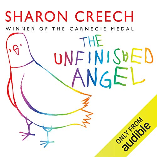 The Unfinished Angel                   By:                                                                                                                                 Sharon Creech                               Narrated by:                                                                                                                                 Laurel Lefkow                      Length: 2 hrs and 32 mins     1 rating     Overall 3.0