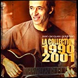 Songtexte von Jean-Jacques Goldman - La Collection : 1990 / 2001