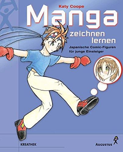 Manga zeichnen lernen: Japanische Comic-Figuren für junge Einsteiger