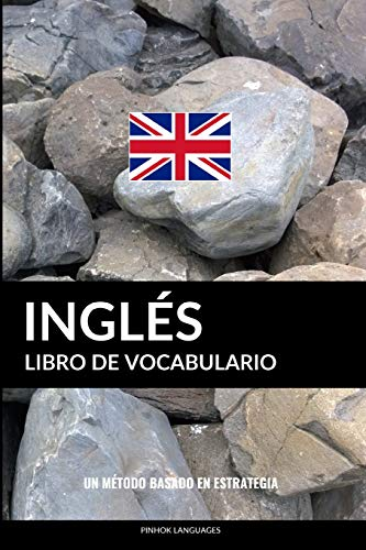 Libro de Vocabulario Inglés: Un Método Basado en Estrategia