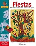 Fiestas: Actividades creativas para la educación infantil (Manitas)