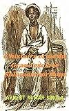 L'histoire vraie du Grand esclave Salomon Northup