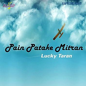 Pain Patake Mitran