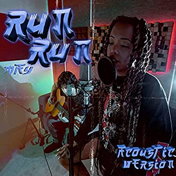 Run Run (Acoustic)