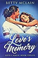 Love's Memory: Premium Hardcover Edition
