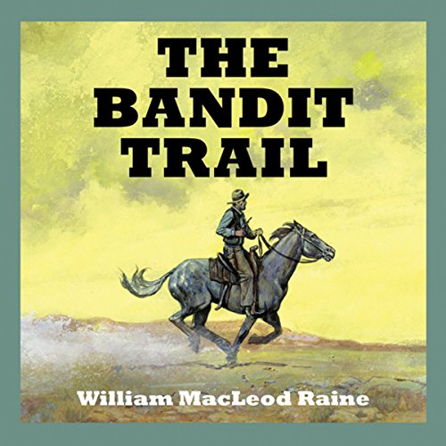 The Bandit Trail audiobook cover art