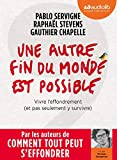 Une autre fin du monde est possible - Livre audio 1 CD MP3 - Audiolib - 03/07/2019